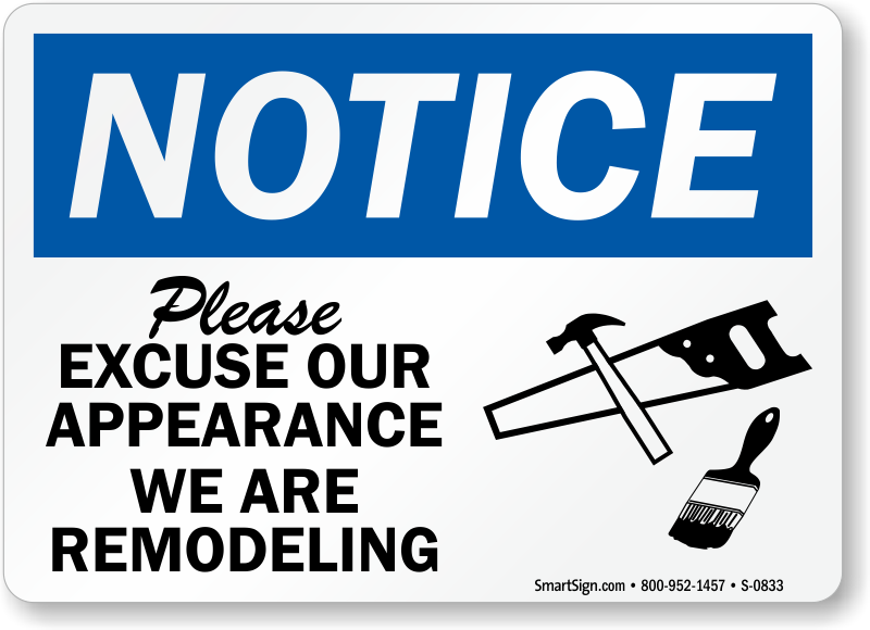 excuse-our-appearance-notice-sign-s-0833.png